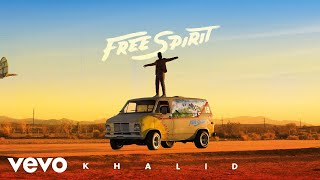 Khalid   My Bad (Audio)