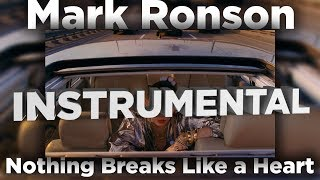 Mark Ronson - Nothing Breaks Like a Heart *INSTRUMENTAL* + DOWNLOAD ft. Miley Cyrus
