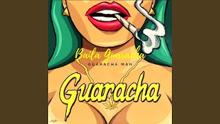 Baila Guaracha