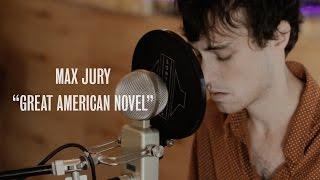 Max Jury   Great American Novel   Ont Sofa Live At Casa Columbiana