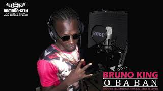 BRUNO KING - O BA BAN
