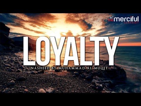 Muhammad Al Muqit - Loyalty Nasheed klip izle