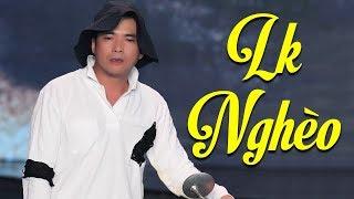 LK NGHÈO TÂN THỜI   Lê Sang & Đoàn Minh & Tony Tèo | Nhạc Vàng Bolero Xưa Hay Tê Tái