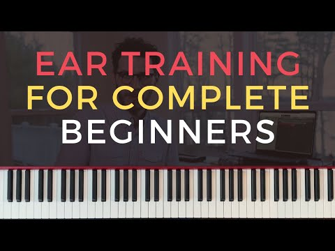 Basic Ear Training Exercises and Techniques for COMPLETE BEGINNERS