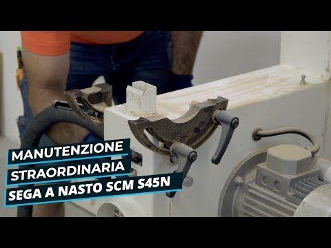 MANUTENZIONE STRAORDINARIA SEGA A NASTRO SCM S45N