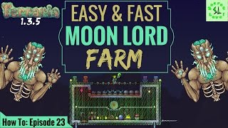 Terraria 1.3.5 HOW TO | EXPERT MOON LORD Farm | Fast  Easy Setup/Build | Episode 23