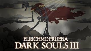 ElRichMC prueba Dark Souls III