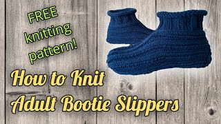 How To Knit Adult Bootie Slippers