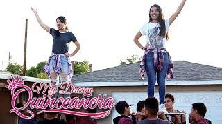 El Ultimo Baile | My Dream Quinceañera - Ana y Rosa Ep 4