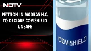 "On Plea To Declare Covishield ""Unsafe"", High Court Notice To Centre - Download this Video in MP3, M4A, WEBM, MP4, 3GP"