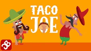 Taco Joe - iOS/Android - Gameplay Video
