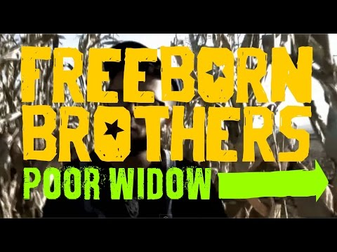 the Freeborn Brothers - Poor Widow (Official Video)