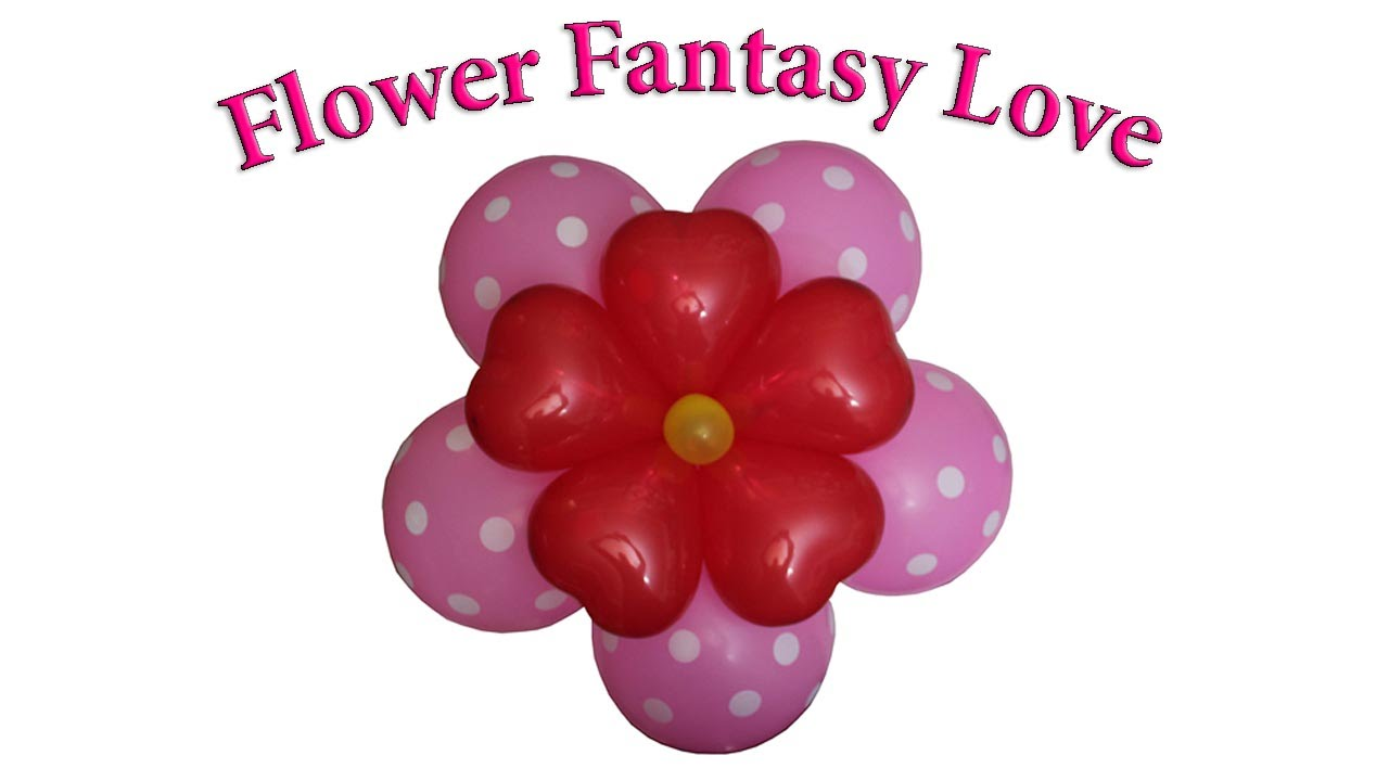 Learn to decorate with Balloons. Flower Fantasy  Love