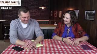 EPISODE 121 TALKING JAZZ with guest Marlene Rosenberg