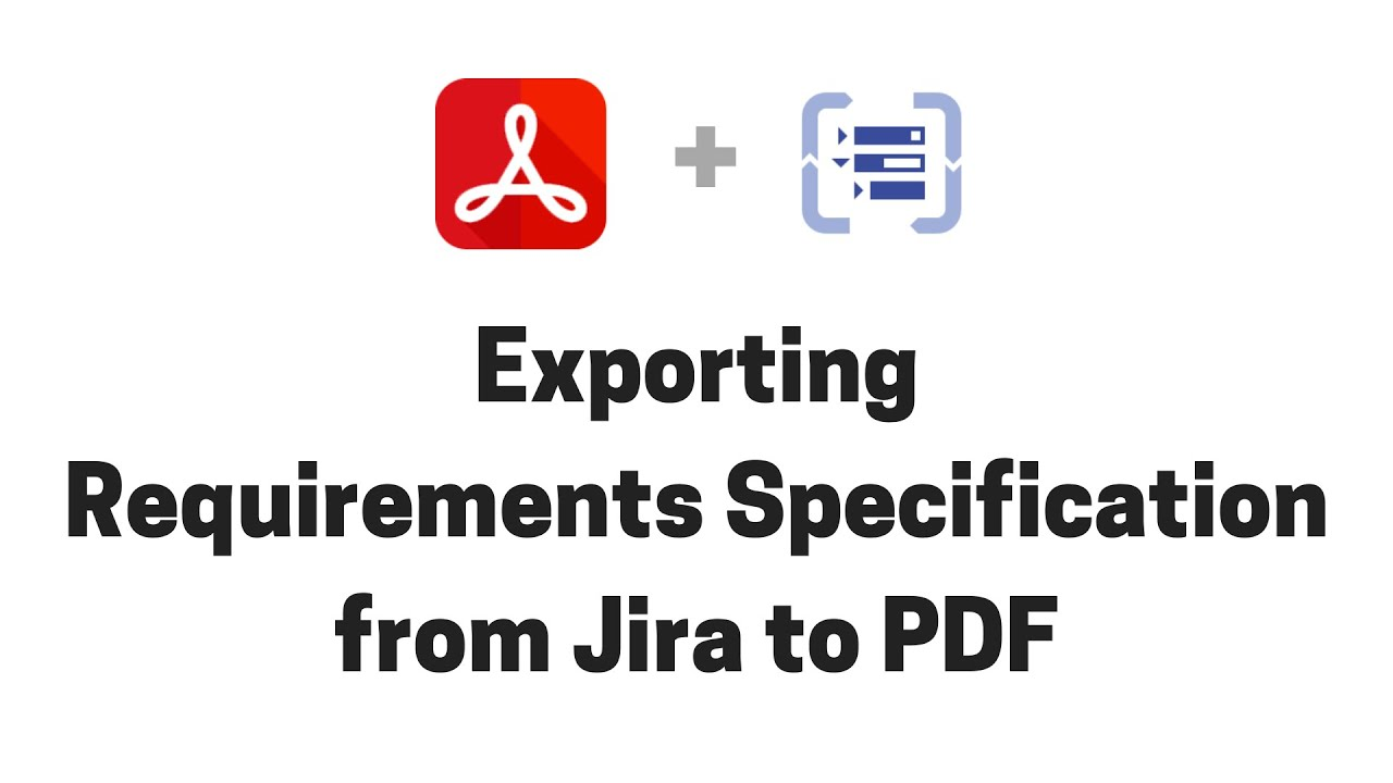 Exporting Requirements Specification documents from Structure for Jira to PDF