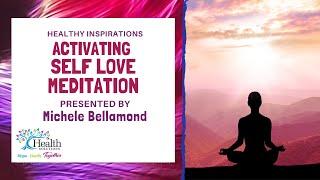 Activating Self Love Meditation