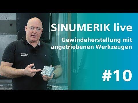 SINUMERIK live #10 - Gewindeherstellung mit angetriebenen Werkzeugen