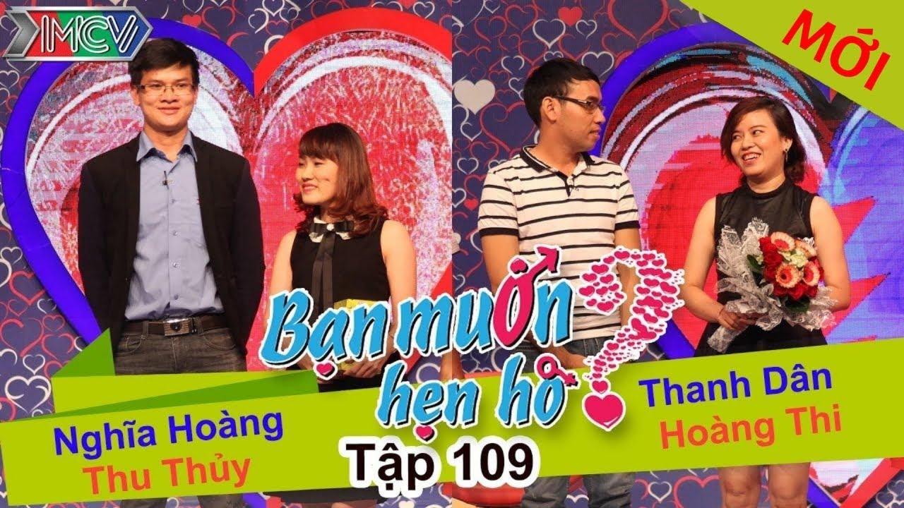 BẠN MUỐN HẸN HÒ #109 UNCUT | Nghĩa Hoàng - Thu Thủy | Thanh Dân - Hoàng Thi | 251015 💖
