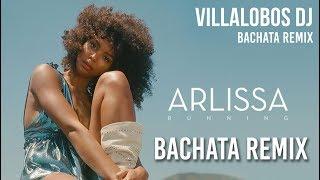 ARLISSA   RUNNING (Bachata Remix) Dj VILLALOBOS