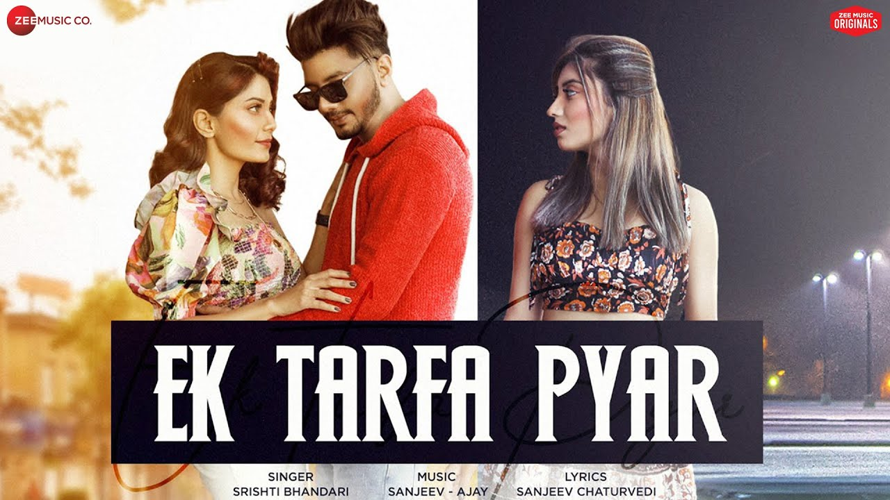 Ek Tarfa Pyar Lyrics - Aamir, Somya, Doll Full Song Lyrics | Srishti Bhandari | Lyricworld