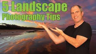 5 Landscape Photography Tips