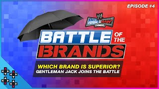 SmackDown Vs. Raw 2006   Battle Of The Brands #4: GENTLEMAN JACK JOINS THE BATTLE!