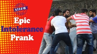 Epic Intolerance Prank - Test Your Tolerance Here  | S.T.F.U. 18