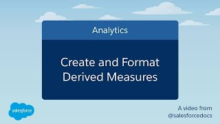 Create and Format Derived Measures