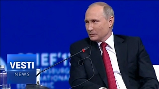 Putin Shocked St. Petersburg Forum Participants with Frankness