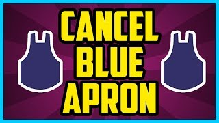 How To Cancel Blue Apron Subscription 2017 (QUICK & EASY) - Blue Apron Cancel Account Help