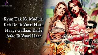Kehndi Haan Kehndi Naa (LYRICS) - Sukriti Kakar   - YouTube