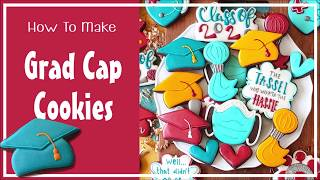 How To Make Decorated Graduation Cap Sugar Cookies