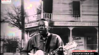 BLUES TV 2015 - Le coup de coeur - John Lee Hooker ''hobo blues ''