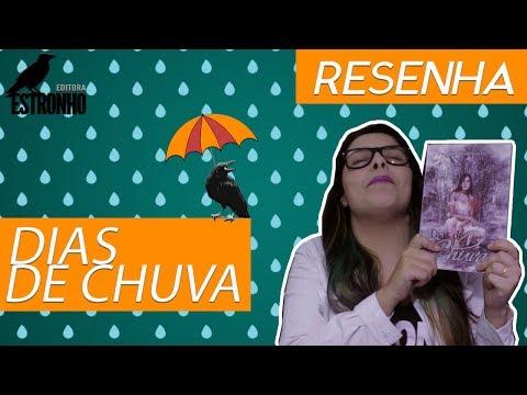 Dias de Chuva - Carolina Mancini | Resenhan