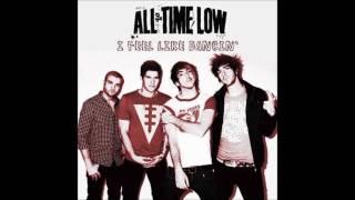 I Feel Like Dancin' (clean) - All Time Low