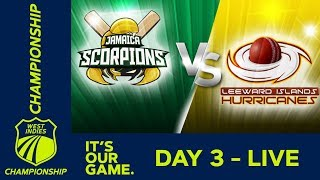🔴LIVE Jamaica vs Leeward Islands - Day 3 | West Indies Championship | Saturday 15th February 2020