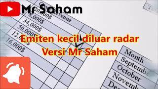 Emiten Kecil Diluar Radar Versi Mr Saham
