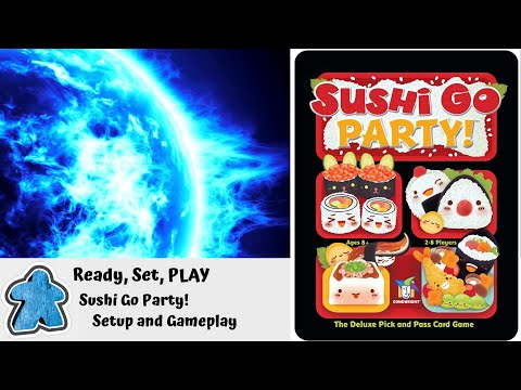 Ready, Set, PLAY - Sushi Go Party! Setup and Gameplay