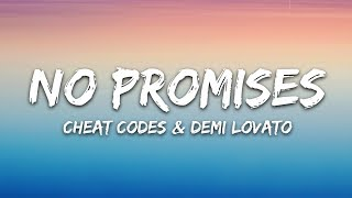 Cheat Codes – No Promises (Lyrics) 🎵 Ft. Demi Lovato