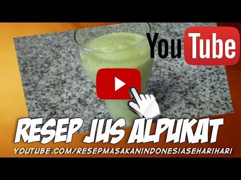 Video cara membuat jus alpukat yang sehat dan segar - resep masakan indonesia sehari hari