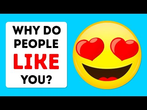 Why Do People Like You? A True Personality Test