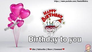 Happy Birthday Whatsapp Status, Whatsapp status video, Whatsapp video,Latest