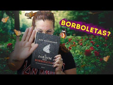 O Jardim das Borboletas - Dot Hutchison | RESENHA