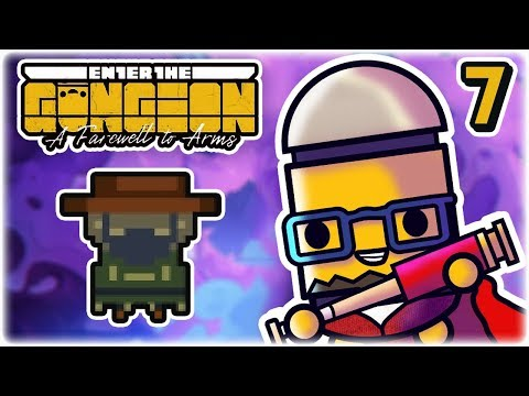 NEW CHARACTER, Gunslinger | Part 7 | Let's Play: Enter the Gungeon: A Farewell to Arms | PC Gameplay