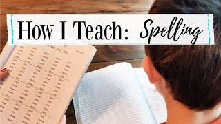 How To Teach Spelling || Homeschool Mom Tips