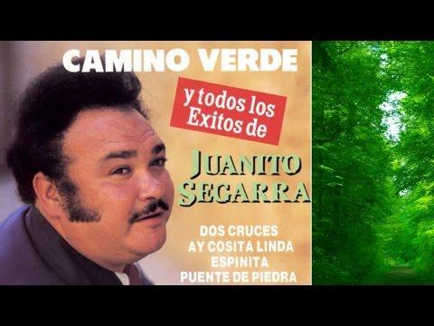 """Juanito Segarra - """"Camino Verde"""" y todos sus éxitos"""