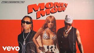 Musik-Video-Miniaturansicht zu Money Mouf Songtext von Tyga, Saweetie, YG