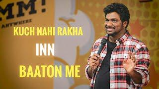 Kuch Nahi Rakha Inn baaton Me | Zakir Khan | Stand-Up Comedy | Sukha poori 3