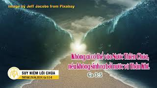 Suy Niệm Lời Chúa, Thứ Hai 29042019