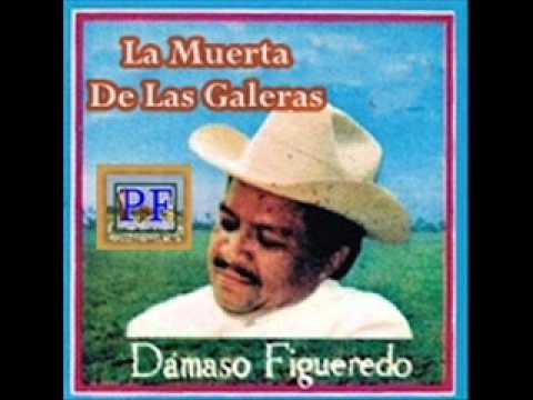 La Muerta De Las Galeras - Damaso Figueredo (Video)